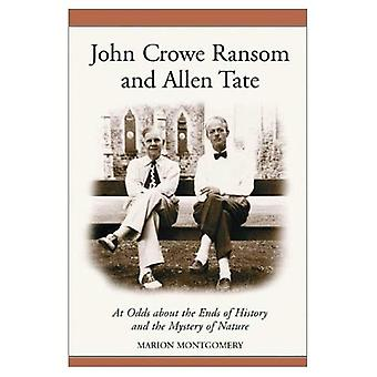John Crowe Ransom and Allen Tate: At Odds about the Ends of History and the Mystery of Nature