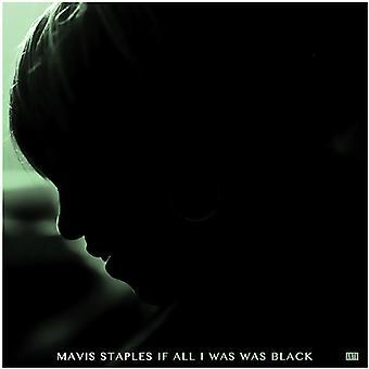 Staples*Mavis - If All I Was Was Black [Vinyl] USA import