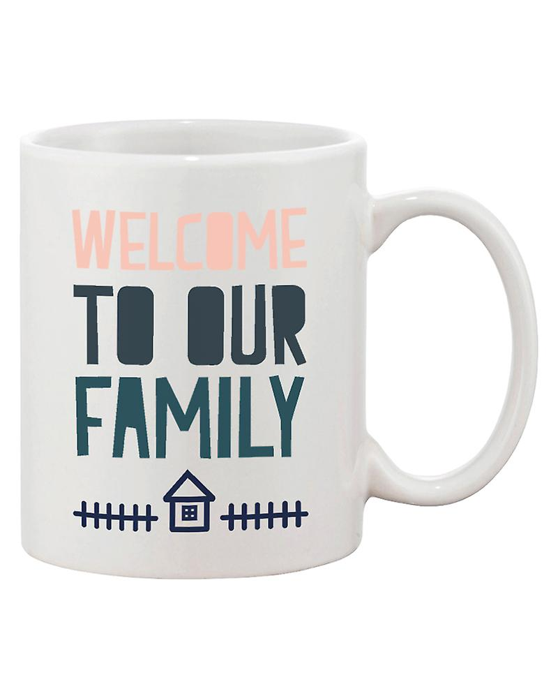 Welcome To Our Family Coffee Mug For Daughter In Law Or Son In Law