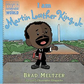 I am Martin Luther King Jr. (Ordinary People Change World) (Hardcover) by Meltzer Brad