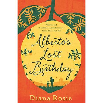 Albertos Lost Birthday by Rosie Diana