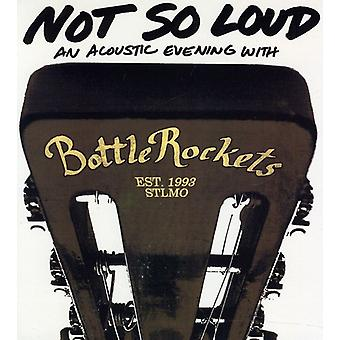 Bottle Rockets - Not So Loud: An Acoustic Evening with th [CD] USA import