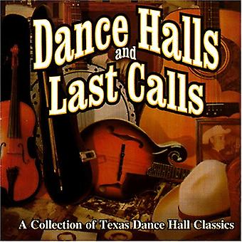 Dance Halls & Last Calls-Collection of Texas Dance - Dance Halls & Last Calls-Collection of Texas Dance [CD] USA import