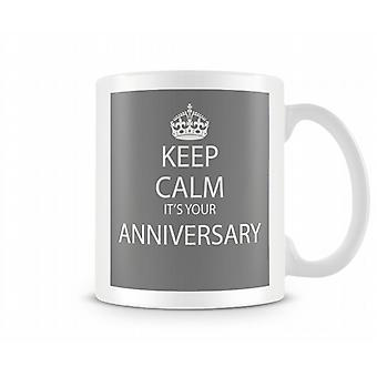 Keep Calm It's An Anniversary Printed Mug