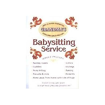 Grandma'S Babysitting Service Steel Sign