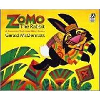 Zomo the Rabbit - A Trickster Tale from West Africa by Gerald McDermot
