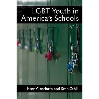 HBT-ungdomar i USA: s skolor av Jason Cianciotto - Sean Cahill - 9
