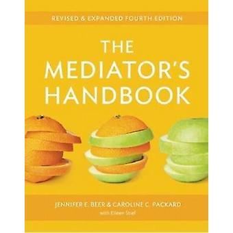 Mediator's Handbook by Jennifer E. Beer - Caroline Packard - Eileen S