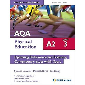 AQA A2 Physical Education Student Unit Guide New Edition - Unit 3 Opti