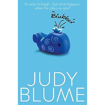 Blubber (New Edition) by Judy Blume - 9781509806249 Book
