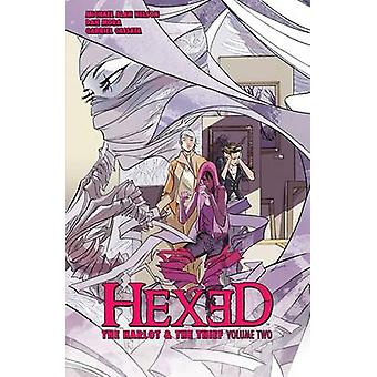 Hexed - The Harlot and the Thief - Vol. 2 by Michael Alan Nelson - Dan