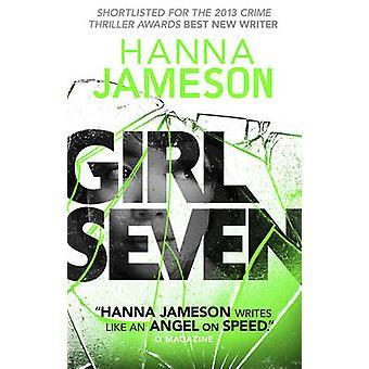 Girl Seven by Hanna Jameson - 9781781851456 Book
