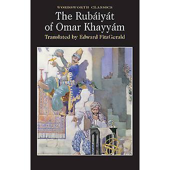 Le Rubaiyat d'Omar Khayyam (nouvelle édition) par Omar Khayyam - Edward F