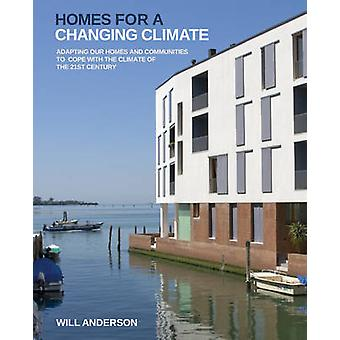 Homes for a Changing Climate - Adapting Our Homes and Communities to C