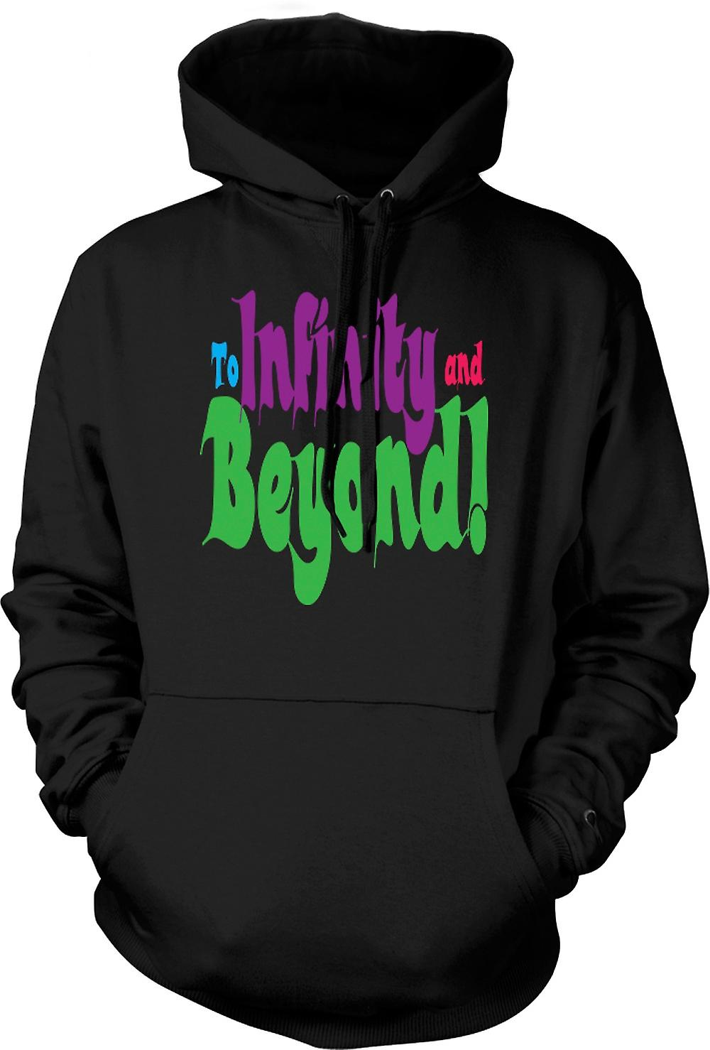 Mens Hoodie - To Infinity And Beyond! - Funny Quote