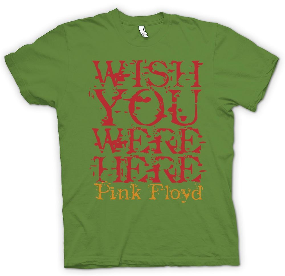 Mens T-shirt - Wish You Were There - Quote