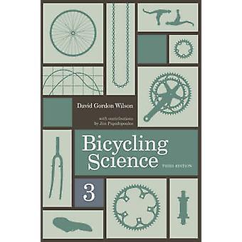Ciência bicycling (3ª edição revisada) por David Gordon Wilson - Jim