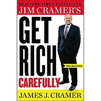 Jim Cramer's Get Rich zorgvuldig