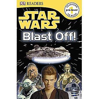 Star Wars Blast Off Edellinen taso 1: Blast! (DK lukija - tason Pre1