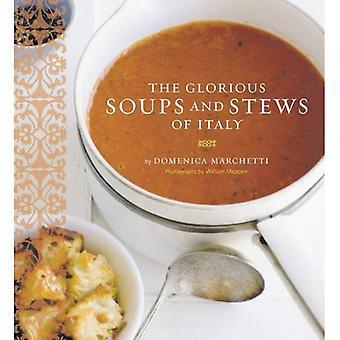 Gloriosas sopas y estofados de Italia