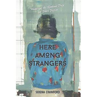 Here Among Strangers