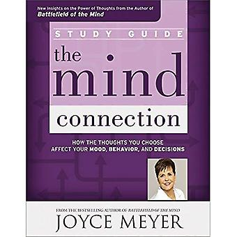 The Mind Connection Study Guide: How the Thoughts You Choose Affect Your Mood, Behavior, and Decisions