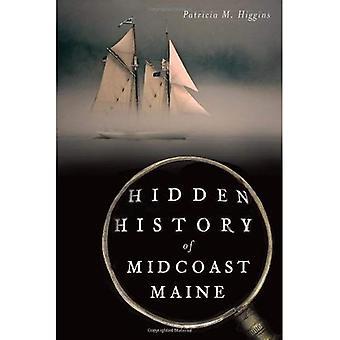 Dolda historia av Midcoast Maine