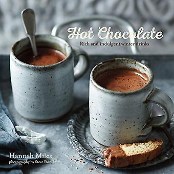 Hot Chocolate - Rich and indulgent winter drinks