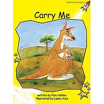 Carry Me: Level 2: Early (Red Rocket Readers: Fiction Set B)