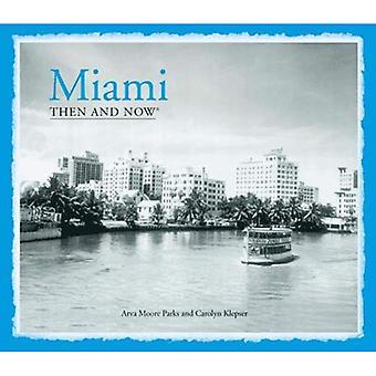 Miami (Então e agora (pavilhão livros))