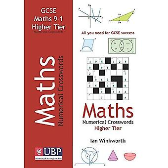 GCSE Mathematics Numerical Crosswords Higher Tier (written for the GCSE 9-1 Course)