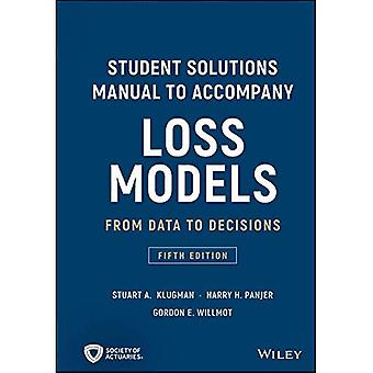 Manuale di soluzioni studente per accompagnare perdita modelli: dai dati alle decisioni (Wiley Series in Probability and Statistics)