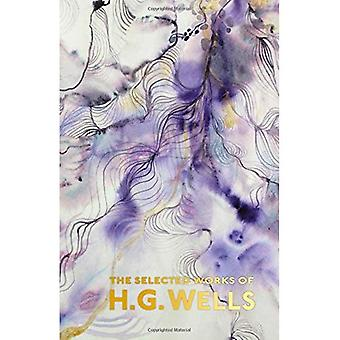 The Selected Works of H.G.� Wells (Special Editions)