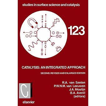 Catalysis An Integrated Approach by Van Santan & R. a.