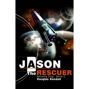 Jason the Rescuer by Kendall & Douglas