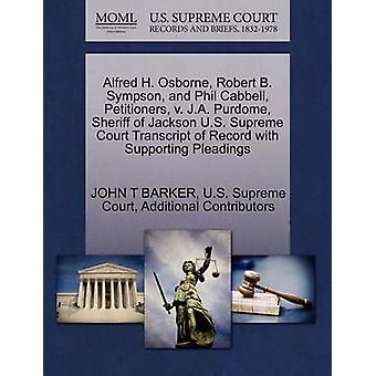 Alfred H. Osborne Robert B. Sympson och Phil Cabbell framställare v. J.A. Purdome Sheriff i Jackson U.S. Supreme Court avskrift av posten med stödjande yrkats av BARKER & JOHN T