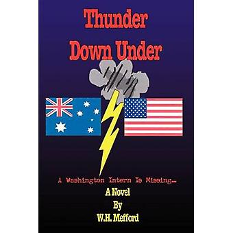 Thunder Down Under A Washington estagiário está faltando... por Mefford & W. H.
