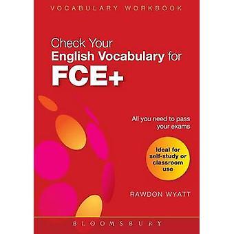 Überprüfen Sie Ihren Englisch-Wortschatz für FCE durch Wyatt & Rawdon