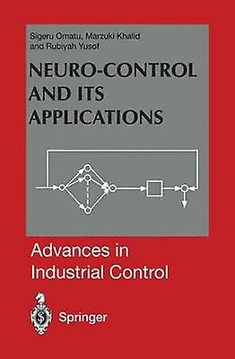 NeuroControl and its Applications by Omatu & Sigeru