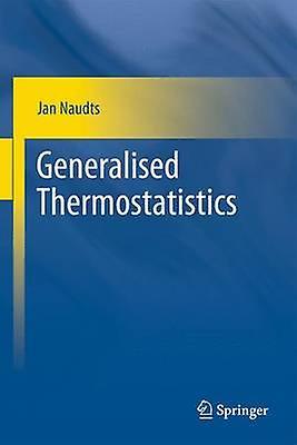 Generalised Thermostatistics by Naudts & Jan