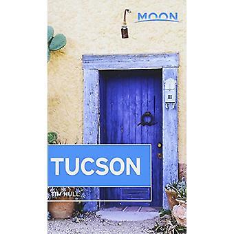 Moon Tucson (andra upplagan) av månen Tucson (Second Edition) - 978164