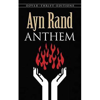 Anthem by Ayn Rand - 9780486492773 Book