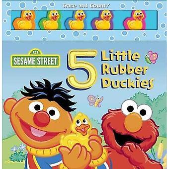 Sesame Street - 5 Little Rubber Duckies by Matt Mitter - 9780794441197