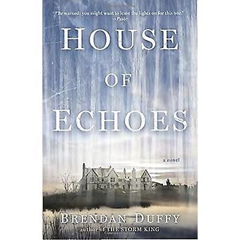 House of Echoes by Brendan Duffy - 9780804178136 Book