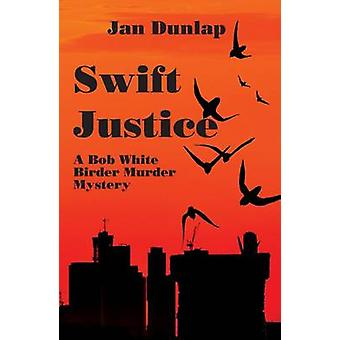 Swift Justice by Jan Dunlap - 9780878397693 Book