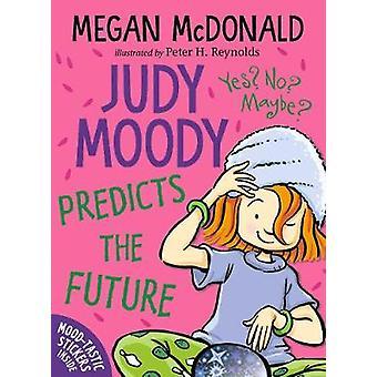 Judy Moody Predicts the Future by Megan McDonald - 9781406380729 Book