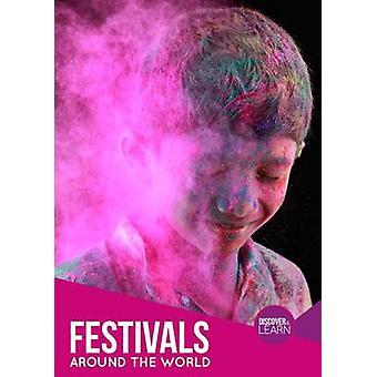 Festivals Around the World by Grace Jones - 9781786370433 Book