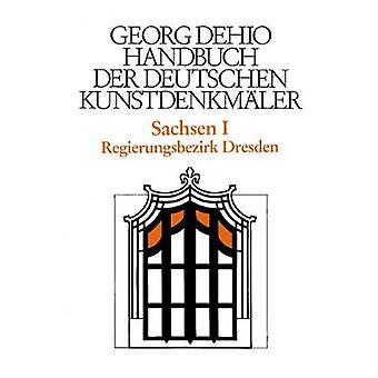 Dehio - Handbuch der deutschen Kunstdenkmaler / Sachsen Bd. 1 - Regier