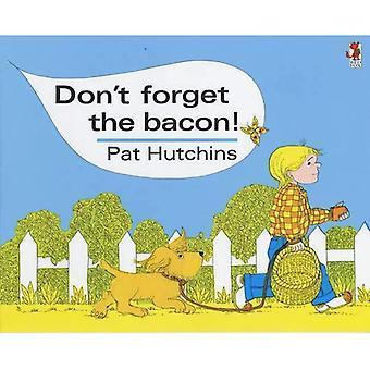 Glöm inte Bacon (Red Fox klassiker)