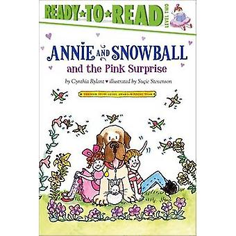 Annie and Snowball and the Pink Surprise by Cynthia Rylant - Sucie St
